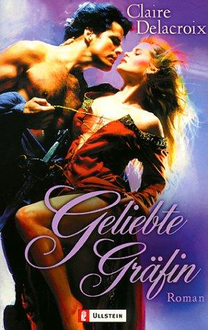 Geliebte Gräfin. (3548251943) by Claire Delacroix
