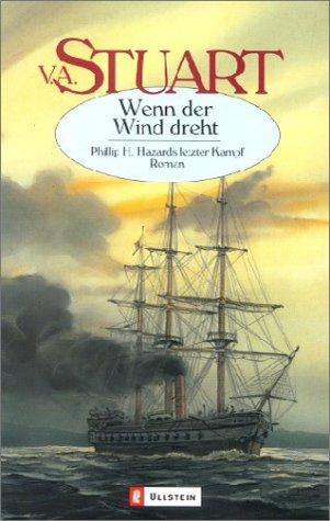 9783548252131: Wenn der Wind dreht. Phillip H. Hazards letzter Kampf.