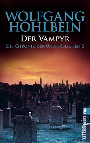 9783548252612: Der Vampyr. Die Chronik der Unsterblichen 02.