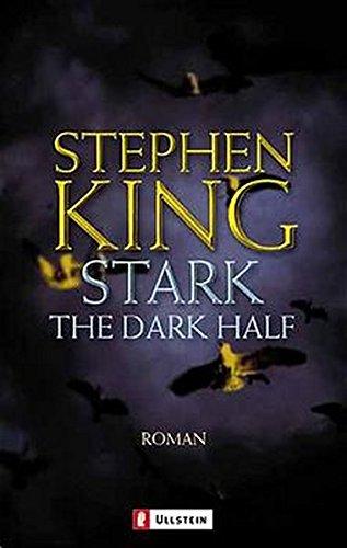 Stark : Roman = The dark half.: King, Stephen: