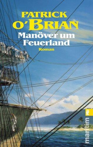 Manöver um Feuerland. (3548254438) by OBrian, Patrick