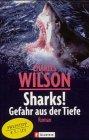 9783548254661: Sharks. Gefahr aus der Tiefe.