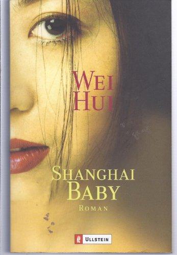 9783548255101: Shanghai Baby. Roman.