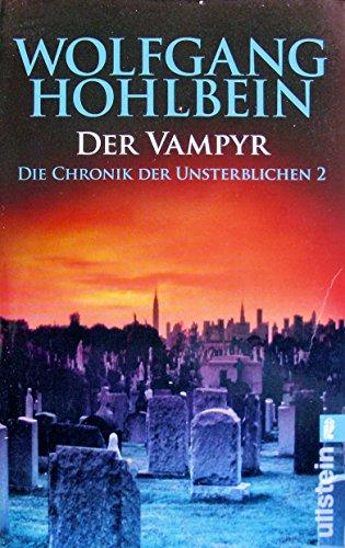 9783548255729: Der Vampyr. Die Chronik der Unsterblichen 02.