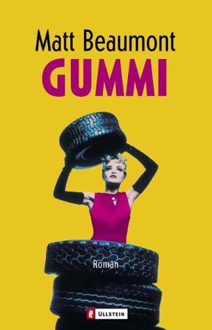 9783548257976: Gummi.