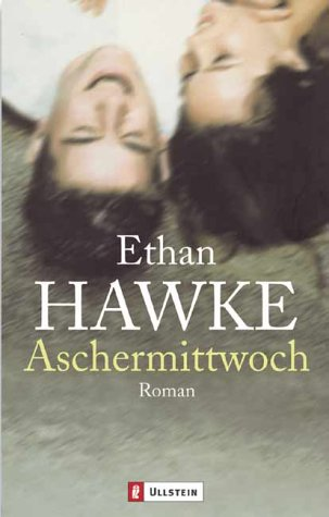 Aschermittwoch (9783548258805) by Ethan Hawke