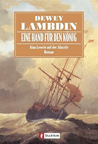 Eine Hand für den König. Alan Lewrie auf der Alacrity. (3548259103) by Dewey Lambdin