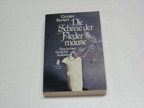 9783548260419: Die Schreie der Fledermäuse: Geschichten, Gedichte, Aufsätze (Literatur heute)
