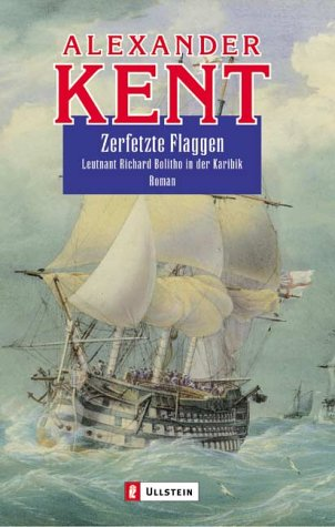 9783548261263: Zerfetzte Flaggen: Leutnant Richard Bolitho in der Karibik