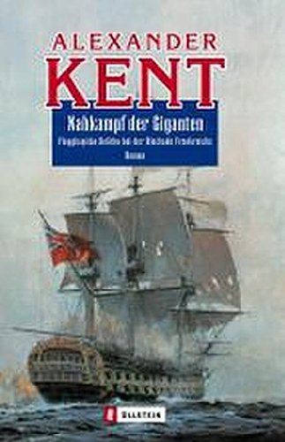 9783548261324: Nahkampf der Giganten: Flaggkapitän Bolitho bei der Blockade Frankreichs