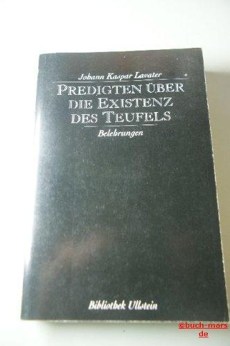 Predigten über die Existenz des Teufels und: Lavater, Johann Kaspar