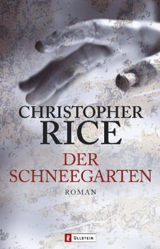 Der Schneegarten (354826249X) by Rice, Christopher