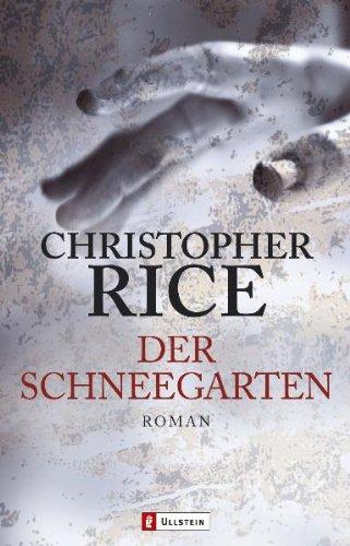 Der Schneegarten (354826249X) by Christopher Rice