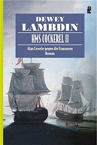 HMS Cockerel 2 (9783548264011) by Dewey Lambdin