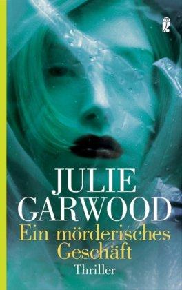 Ein mörderisches Geschäft (3548264360) by Julie Garwood
