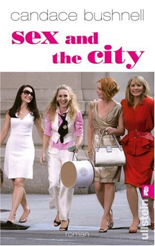 Sex and the City: Bushnell, Candace: