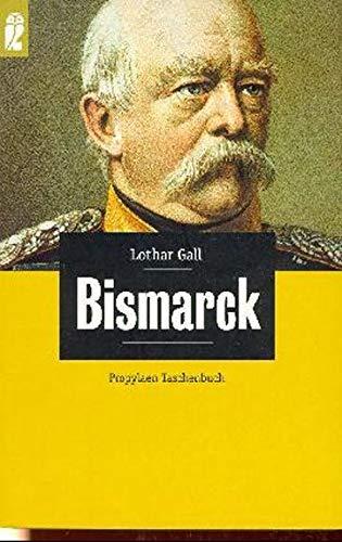 9783548265155: Bismarck. Der weisse Revolutionär.