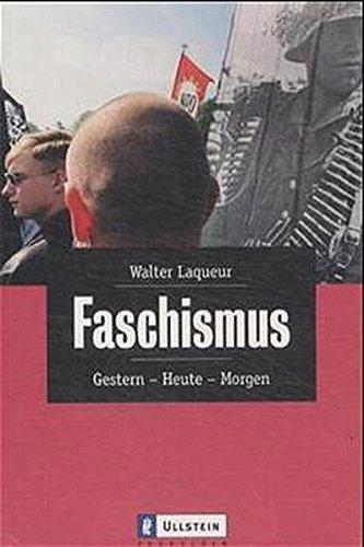 9783548265704: Faschismus. Gestern, Heute, Morgen.