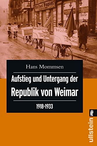 9783548265810: Aufstieg und Untergang der Republik von Weimar 1918 - 1933
