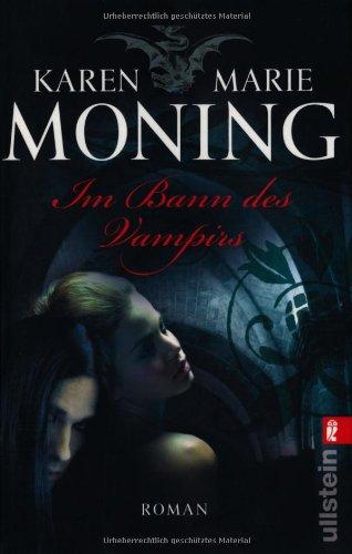 Im Bann des Vampirs: Karen Marie Moning