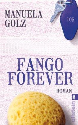 9783548266763: Fango Forever