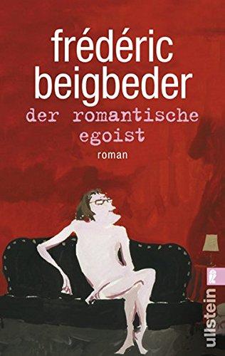 Der romantische Egoist (3548267106) by Frédéric Beigbeder