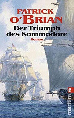 9783548268989: Der Triumph des Kommodore