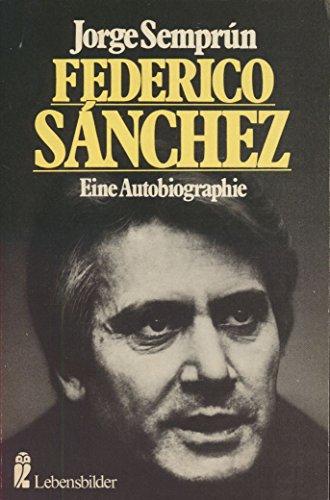 9783548275093: Federico Sanchez. Eine Autobiographie.
