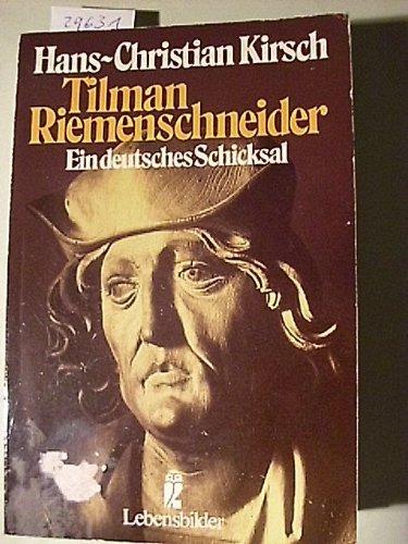 9783548275185: Tilman Riemenschneider: Ein Deutsches Schicksal