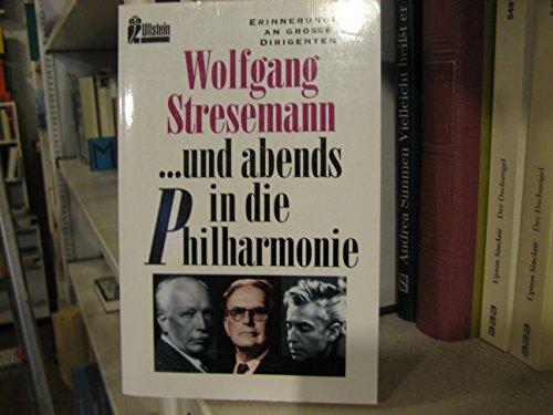 9783548275338: und abends in die Philharmonie