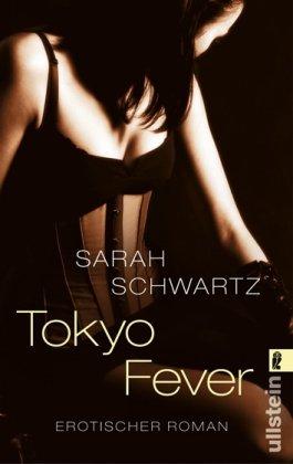 9783548280899: Tokyo Fever