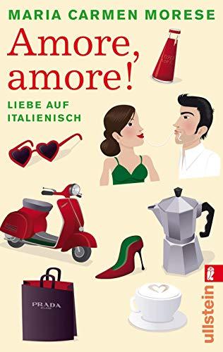 9783548281179: Amore, amore!: Liebe auf italienisch