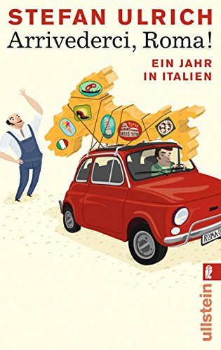 9783548281438: Arrivederci, Roma!: Ein Jahr in Italien