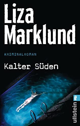 Kalter Süden (Ein Annika-Bengtzon-Krimi, Band 8) - Marklund, Liza