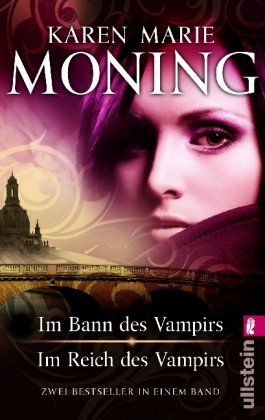 Im Bann des Vampirs / Im Reich: Moning, Karen Marie