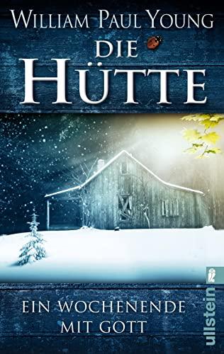 9783548284033: Die Hütte: Ein Wochenende mit Gott
