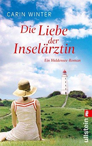 9783548284279: Die Liebe der Insel�rztin: Ein Hiddensee-Roman