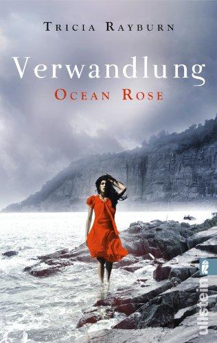 9783548285122: Ocean Rose. Verwandlung