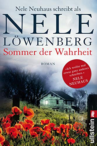 9783548285610: Sommer der Wahrheit: Nele Neuhaus schreibt als Nele Löwenberg