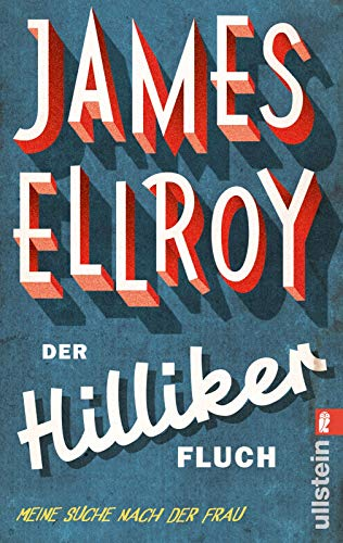 9783548285825: Der Hilliker-Fluch: Meine Suche nach der Frau