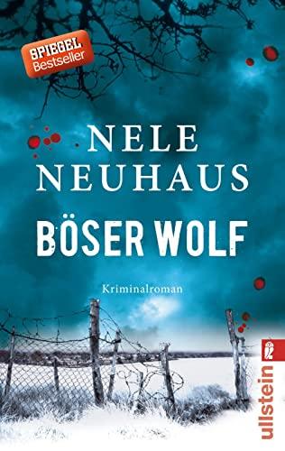 Böser Wolf : Kriminalroman. Ullstein ; 28589 - Neuhaus, Nele