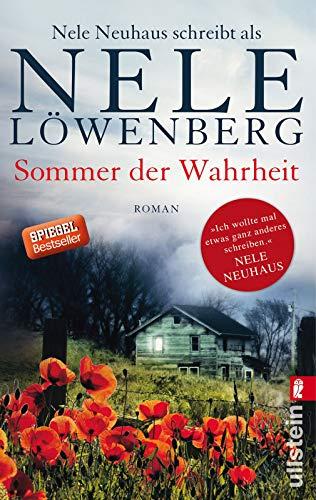 9783548287317: Sommer der Wahrheit: Nele Neuhaus schreibt als Nele Löwenberg