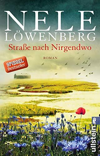 Straße nach Nirgendwo: Roman (Sheridan-Grant-Serie, Band 2) : Roman - Nele Löwenberg