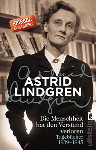 9783548288697: Die Menschheit hat den Verstand verloren: Tagebücher 1939-1945