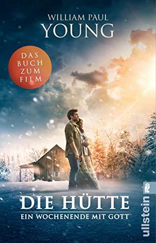 9783548288796: Die Hütte: Ein Wochenende mit Gott