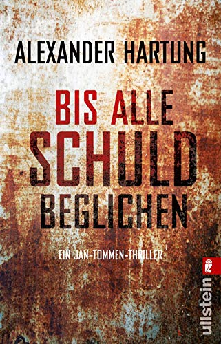 Bis alle Schuld beglichen: Alexander Hartung