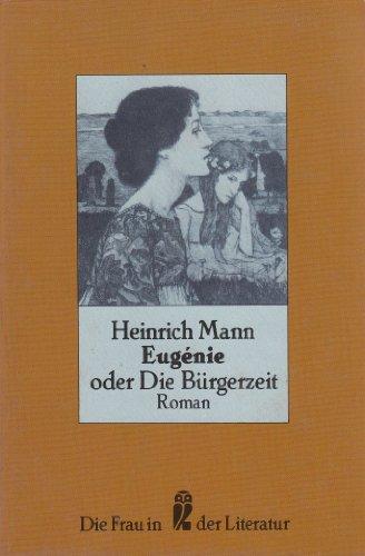 Eugénie oder Die Bürgerzeit: Mann, Heinrich