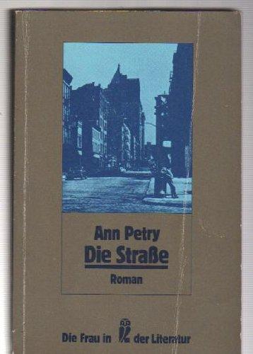 Die Straße - Roman. (= Die Frau in der Literatur, hrsg. Von Ursula Schröder). - Petry, Ann - Marinette Chenaud (Übers.) - Helmut Kossodo (Bearb.)
