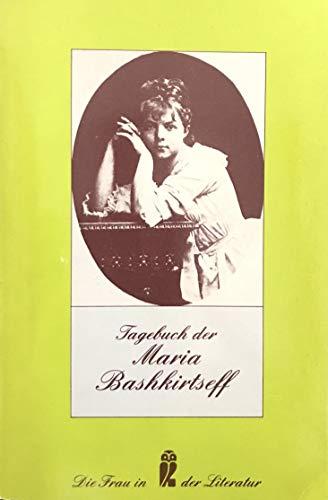 Tagebuch der Maria Bashkirtseff. - Gottfried M., Daiber, Bashkirtseff Maria Daiber Gottfried M. u. a.