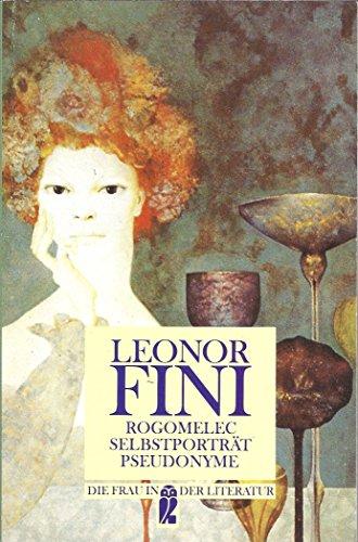 9783548302102: Rogomelec. Selbstporträt. Pseudonyme. Im Zauberreich der Malerin und Femme de Lettres.